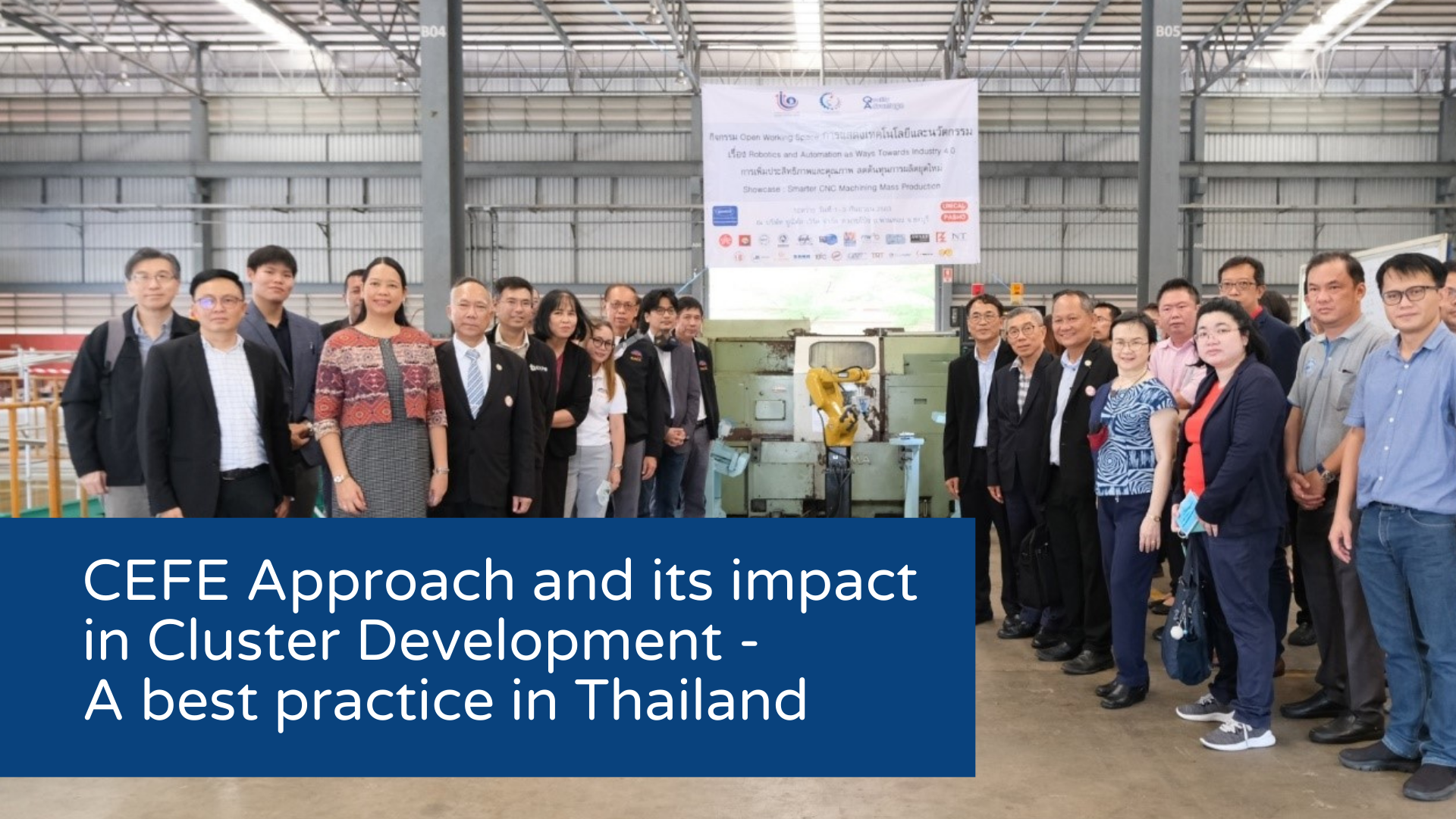 CEFE Approach and its impact in Cluster Development – A best practice in Thailand